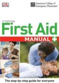 American College of Emergency Physician First Aid Manual